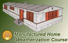 Manufactured Home Weatherization Online Training & Certification