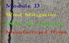 FL CE: Module D (Wind Mitigation, Defect Recognition, Manufactured Home Inspection)